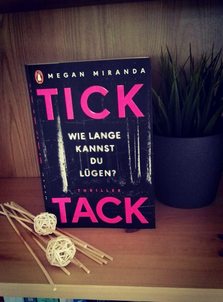 """Buchrezension zu """"Tick Tack, wie lange kannst du lügen?"""" Von Megan Miranda (Penguin Verlag)"""