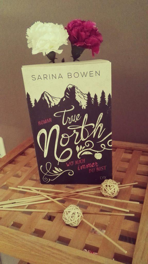"""Buchrezension zu """"True North, wo auch immer du bist"""" von Sarina Bowen (LYX Verlag)"""