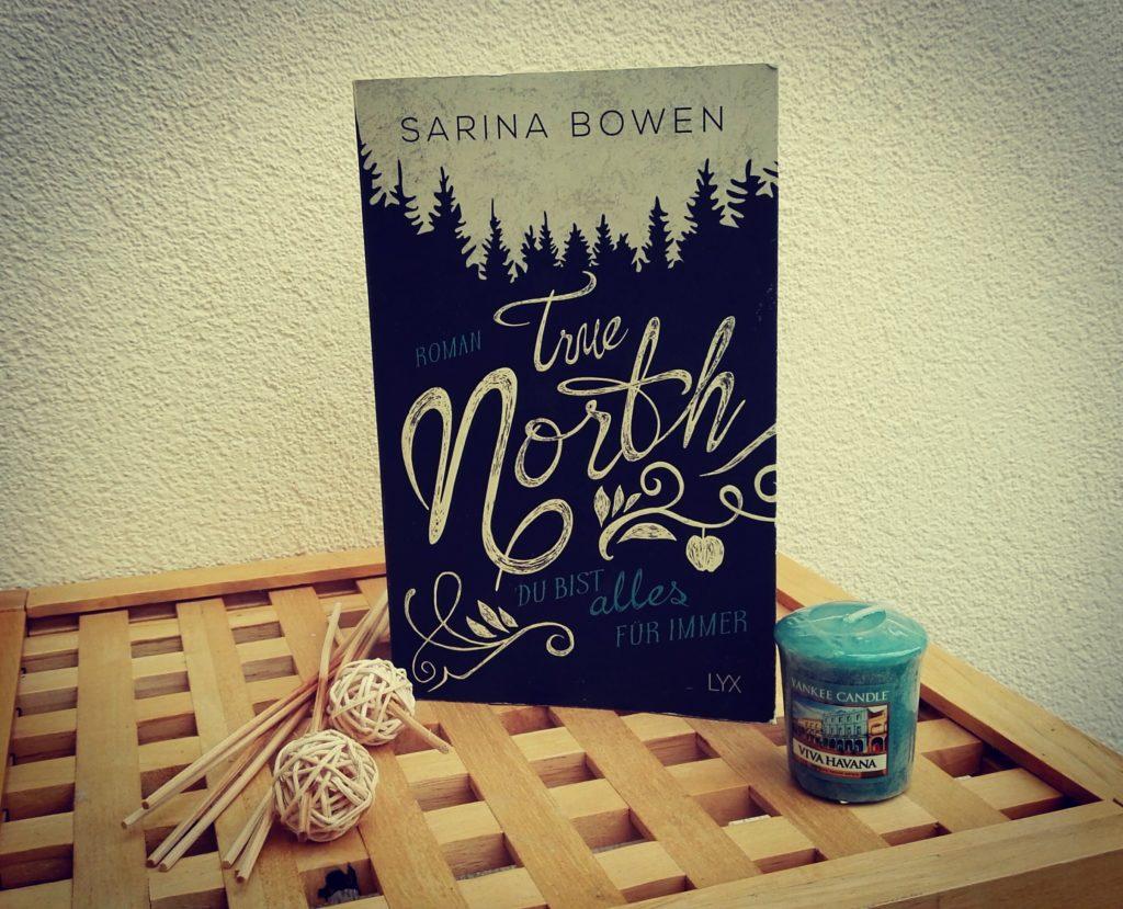 """Buchrezension zu """"True North, du bist alles für immer"""" von Sarina Bowen (LYX Verlag)"""