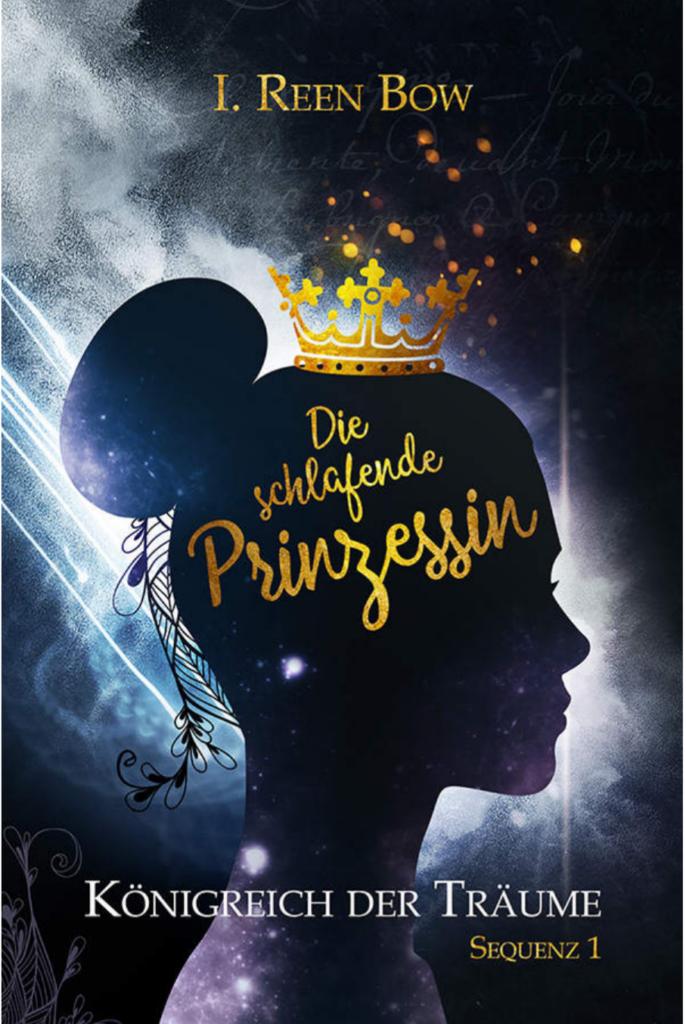 """Buchrezension zu """"Königreich der Träume 1-3"""" von I.Reen Bow, Greenlight Press Verlag (Ebook)"""
