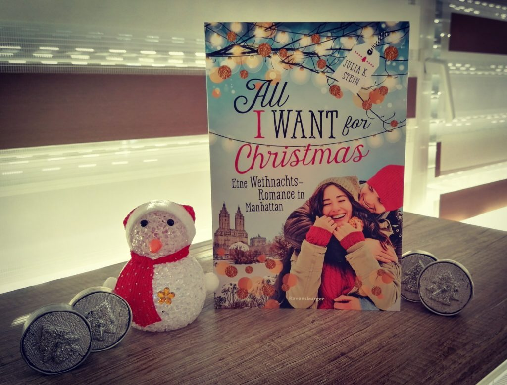 Buchrezension zu All I want for Christmas von Julia K. Stein (Ravensburger Verlag)